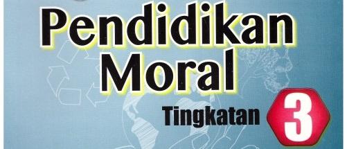 soalan peperiksaan pendidikan moral tingkatan 3, kertas soalan pendidikan moral tingkatan 3, soalan ujian pendidikan moral tingkatan 3, bank soalan pendidikan moral tingkatan 3