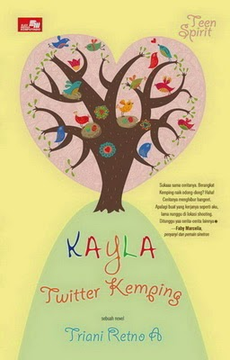 novel teenlit kayla twitter kemping