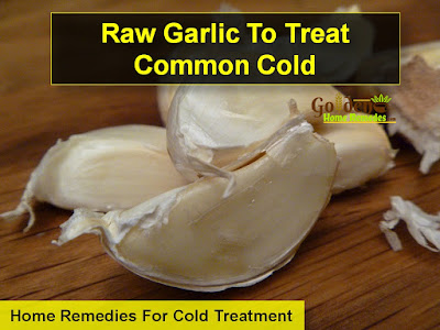 garlic-for-cold, Home Remedies For Cold, Cold Home Remedies, Cold Remedies, Remedies For Cold, Cold Treatment, Treatment For Cold, How To Get Rid Of Cold, How To Get Rid Of Cold Fast, How To Treat Cold, How To Cure Cold, Herbal Remedies For Cold,