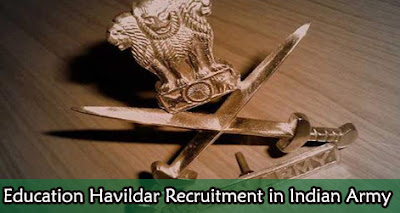 Indian Army Education Havildar 635 Posts : Last Date 15 May,2016