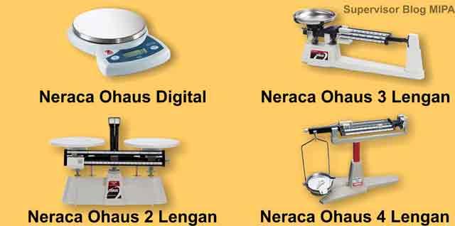 jenis-jenis neraca ohaus: neraca digital, 2 lengan, 3 lengan dan 4 lengan