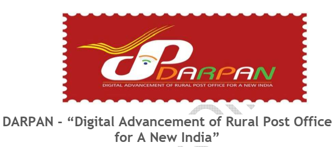 "DARPAN - ""Digital Advancement of Rural Post Office for A New India"""