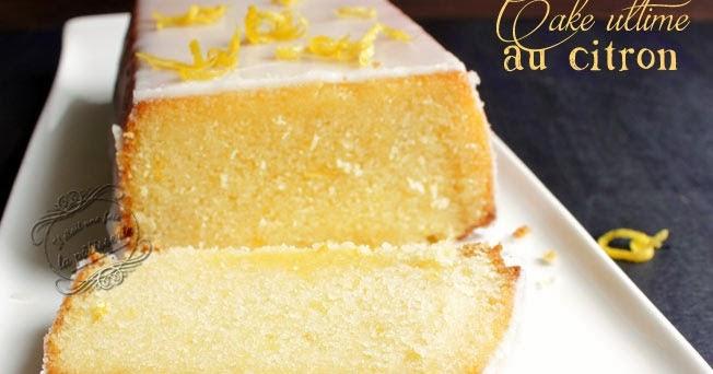 Cake Ultime Citron Il Etait Une Fois La Patisserie