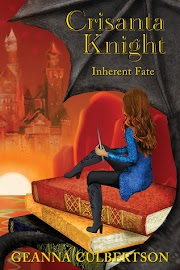 Crisanta Knight #3: Inherent Fate - Geanna Culbertson