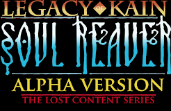 Soul Reaver Alpha - The Lost Content