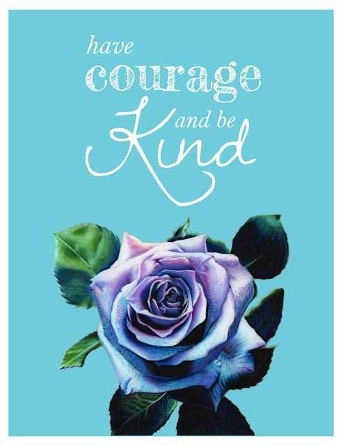 Have Courage And Be Kind Cinderella quote free printable - April's Happy Place - aprilshappyplace.com
