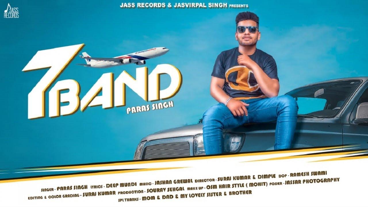 7 Band  Lyrics, Paras Singh