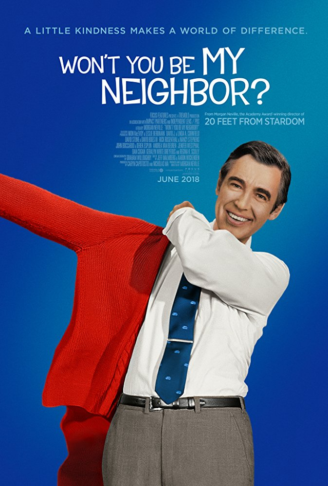 Cinematic Releases: Won't You Be My Neighbor? (2018) - Reviewed