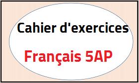 Cahier D Exercices Francais 5ap Deuxieme Generation Pdf