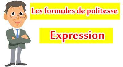 FORMULES DE POLITESSE EN FRANÇAIS