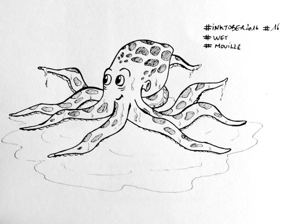 Inktober 2016 - Jour 16 - Mouillé (Wet) - une pieuvre dégoulinante