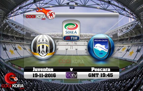 مشاهدة مباراة يوفنتوس وبيسكارا اليوم 19-11-2016 في الدوري الإيطالي