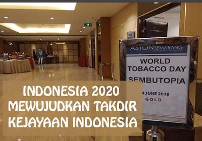 Indonesia 2020 Mewujudkan Takdir Kejayaan Indonesia