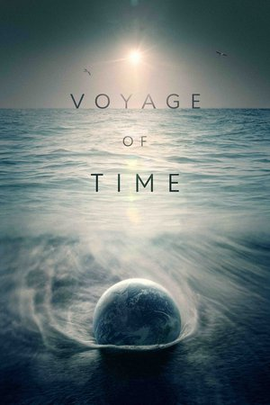 Poster Voyage of Time: Life's Journey 2016