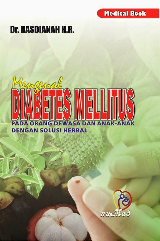 Mengenal Diabetus Mellitus