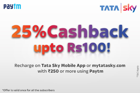 TataSky – Get 25% Cashback upto Rs 100 on your DTH Recharge via Paytm wallet