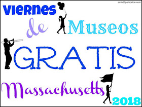 Viernes de Museos Gratis en Massachusetts 2018