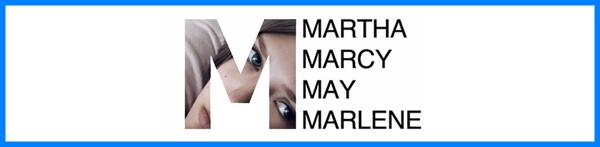 Martha Marcy May Marlene Banner