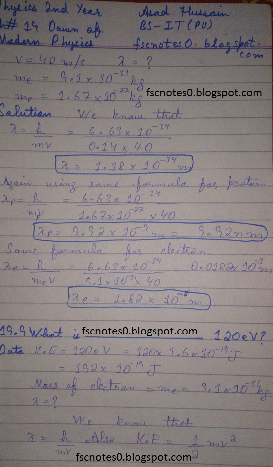 F.Sc ICS Notes: Physics XII: Chapter 19 Dawn of Modern Physics Numerical Problems Asad Hussain 4