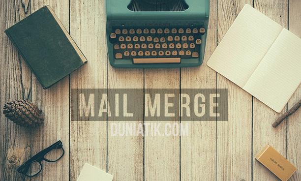 Cara Mudah Belajar Mail Merge Di Ms Word