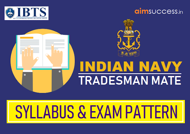 Indian Navy Tradesman Mate Syllabus & Exam Pattern 2019 (Navy Group-C)