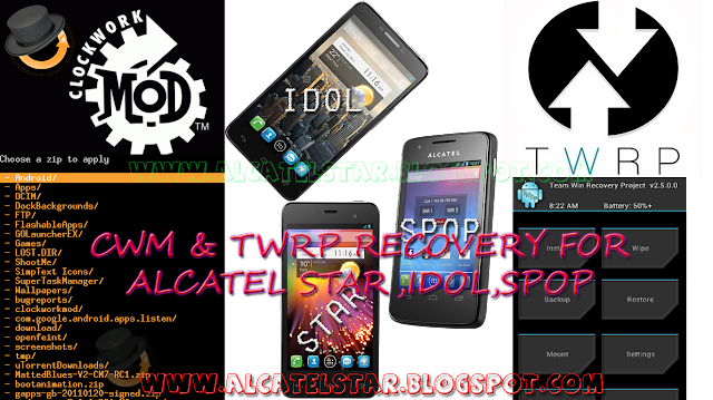 cwm twrp recovery for alcatel star, idol, spop, mpop