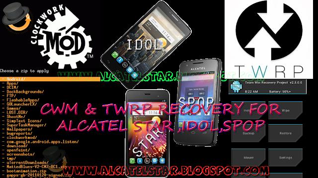 cwm twrp recovery for alcatel star, idol, spop, mpop