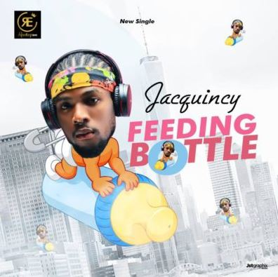 "Jacquincy – ""Feeding Bottle"""