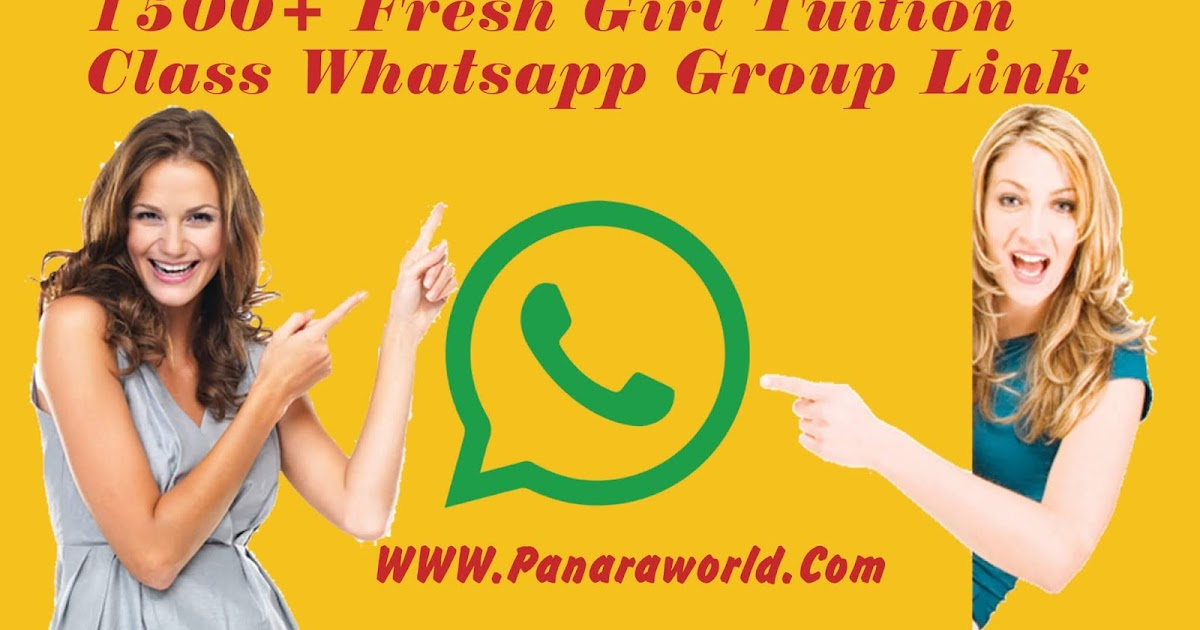 1500+ Fresh Girl Tuition Class Whatsapp Group Link - Panaraworld