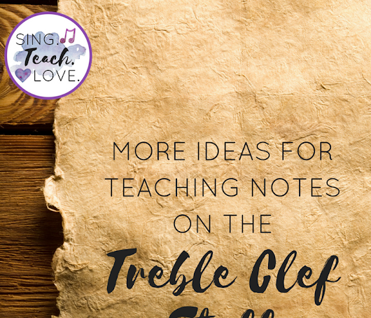 More ideas for teaching notes on the treble clef staff