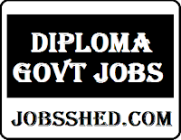 Govt Jobs for Diploma, diploma govt jobs, diploma mechanical govt jobs,govt jobs for diploma holders, government jobs for diploma Holders, diploma civil engineering govt jobs, diploma electrical govt jobs, government job for diploma,