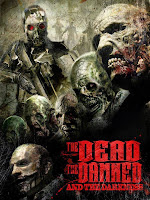 The Dead the Damned and the Darkness (2014) online y gratis