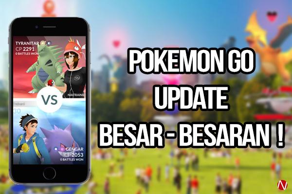 Pokemon GO Update Besar Besaran