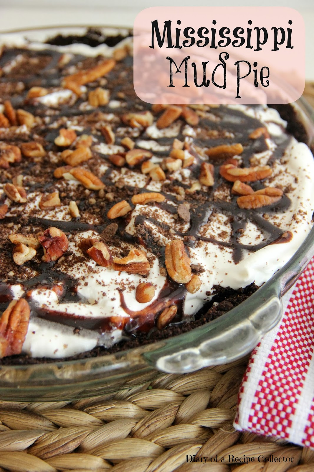 Mississippi Mud Pie Diary Of A Recipe Collector
