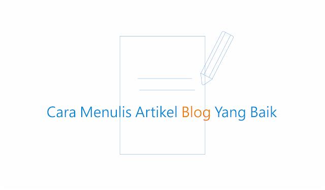 menulis artikel yang baik di blog