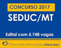 SEDUC-MT abre concurso público para mais de 5.000 vagas de Professor, Técnico Administrativo Educacional e Apoio Educacional.