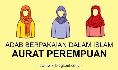 adab berpakaian dalam Islam - aurat perempuan