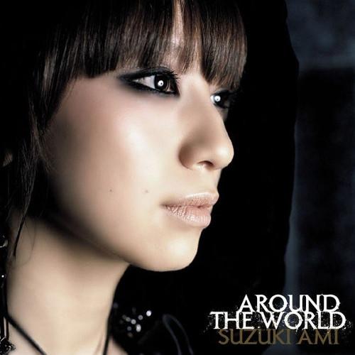 Ami Suzuki - Around The World [FLAC   MP3 320 / CD]