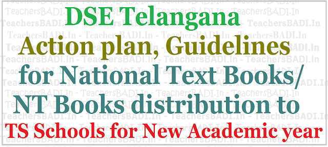 Action plan,Guidelines for TS National Text Books,NT Books distribution for 2017-2018