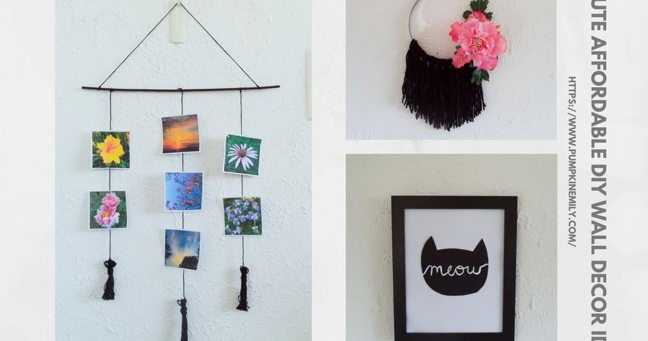 3 Cute Affordable DIY Wall Decor Ideas
