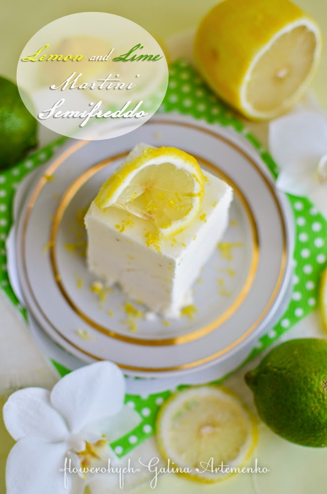 Lemon and lime Martini Semifreddo