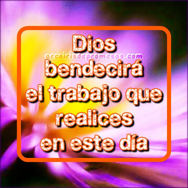 dios bendice tu trabajo reflexiones cristianas con imágenes