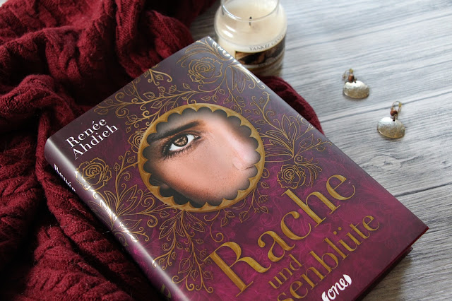 Rezension-Rache-und-Rosenblüte-Renée-Ahdieh-Bastei-Luebbe-Life-of-Anna-lovelylifeofanna