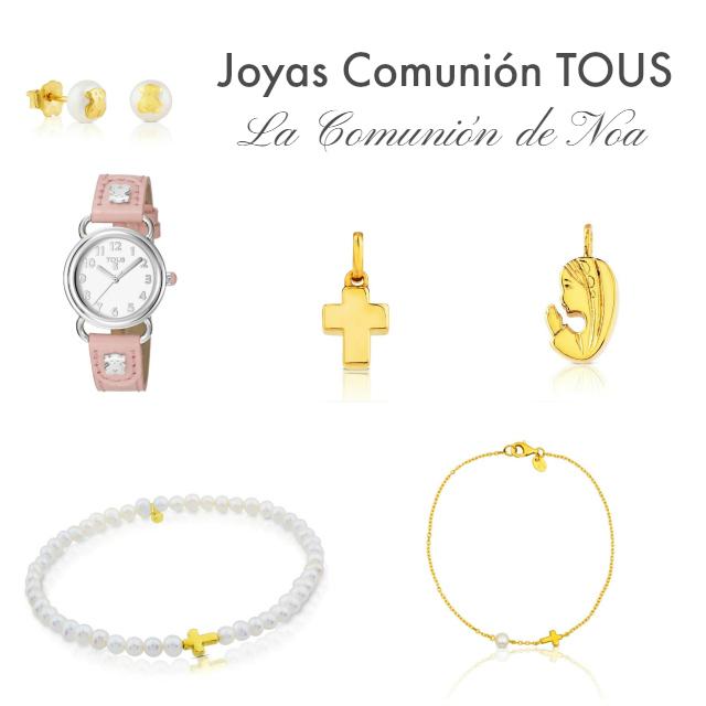 Joyas de Comunion Tous - Blog La Comunion de Noa