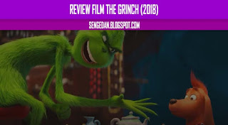 Review Film The Grinch (2018)