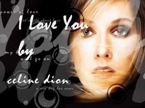 I Love You - Celine Dion