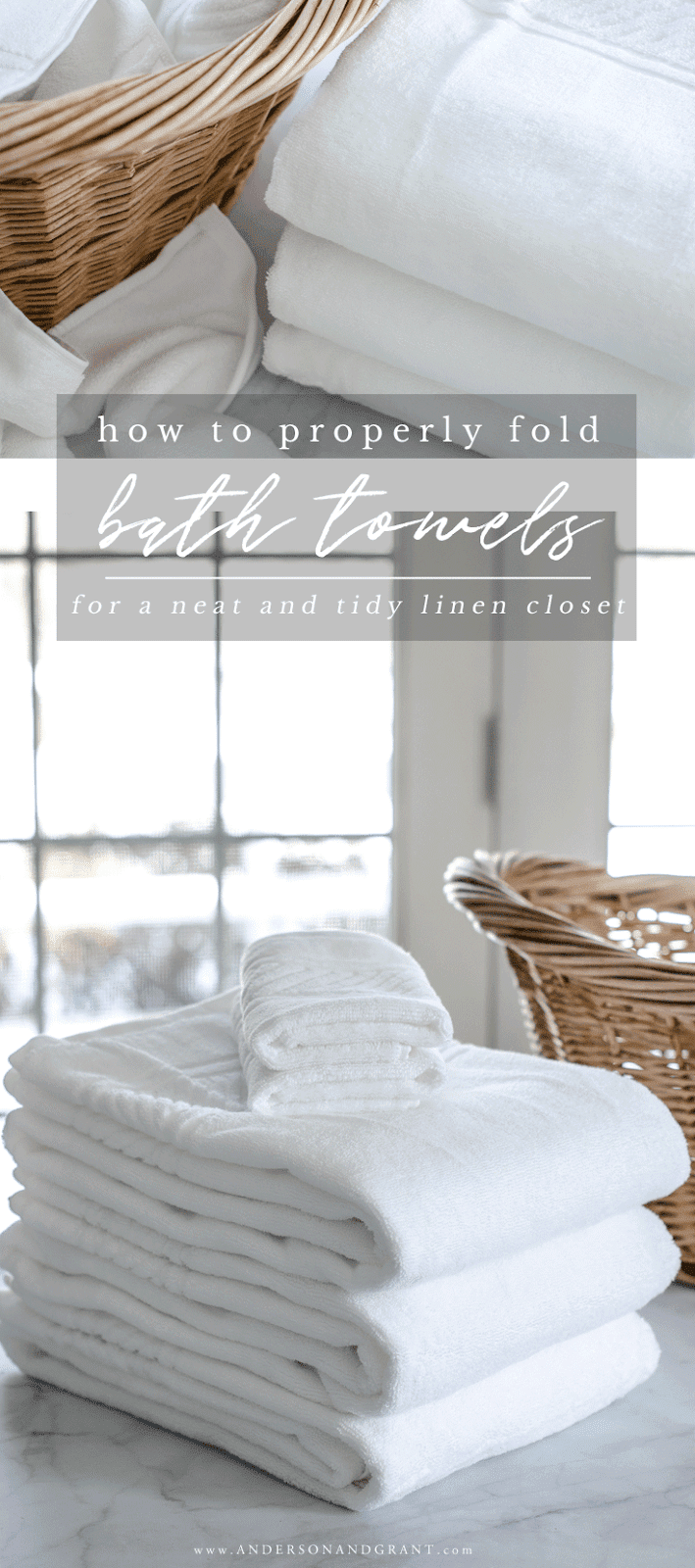 Learn the proper way to fold washcloths, hand towels, and bath towels for a neat and tidy bathroom linen closet.  |  www.andersonandgrant.com