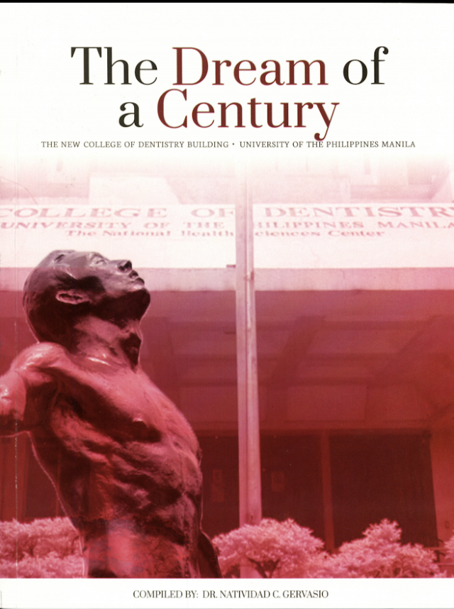 """The Dream of a Century"" by Former UPCD Dean Natividad C. Gervasio"
