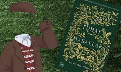 Kitap Yorumları, Bayan Peregrine'nin Tuhaf Çocukları, Ransom Riggs, Tuhaf Masallar, Aslı Dağlı, İthaki Yayınları, Hikaye (Öykü), Fantastik, Edebiyat