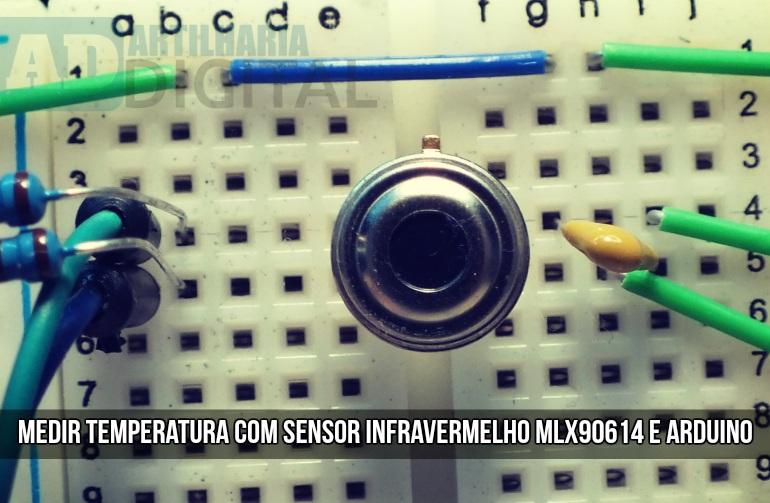 Medir temperatura com sensor infravermelho MLX90614 e Arduino.